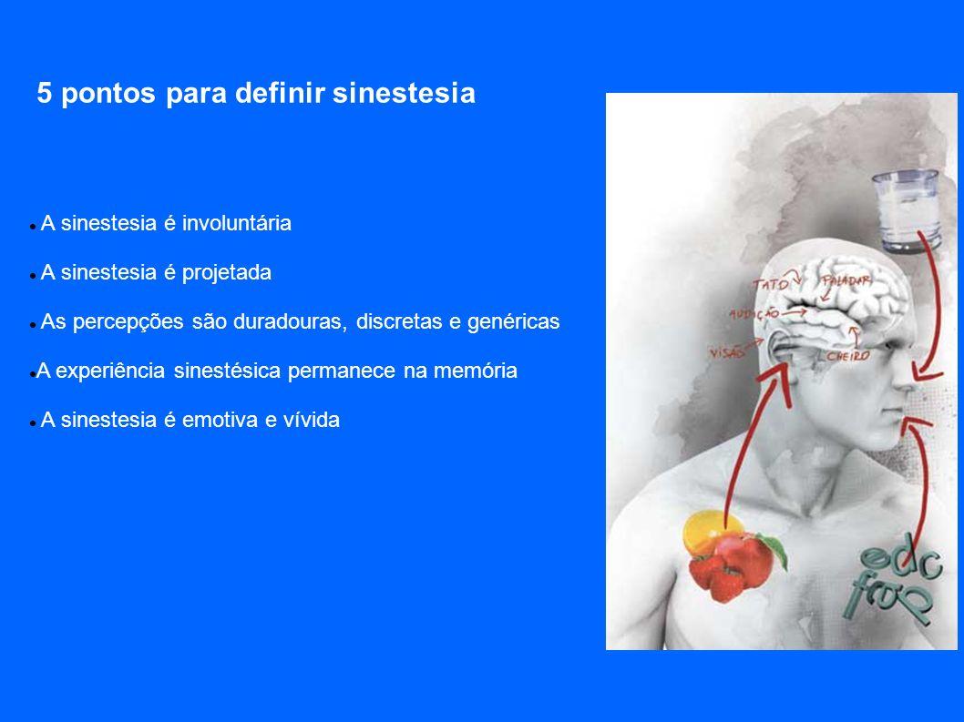 5 pontos para definir sinestesia