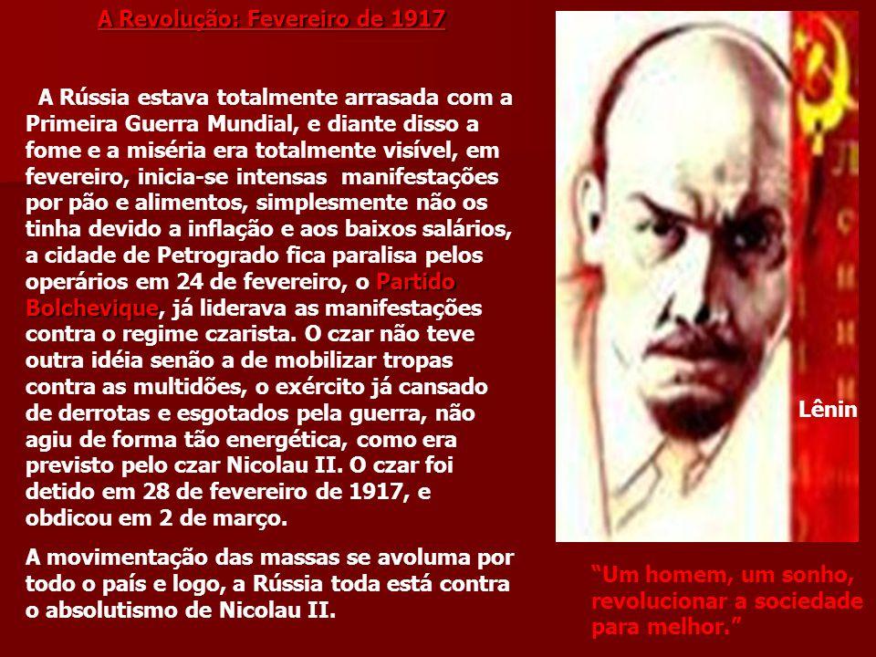 A Revolução: Fevereiro de 1917