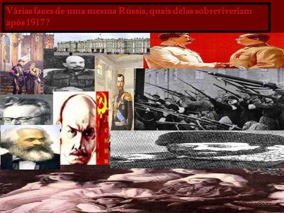 Várias faces de uma mesma Rússia, quais delas sobreviveriam após 1917