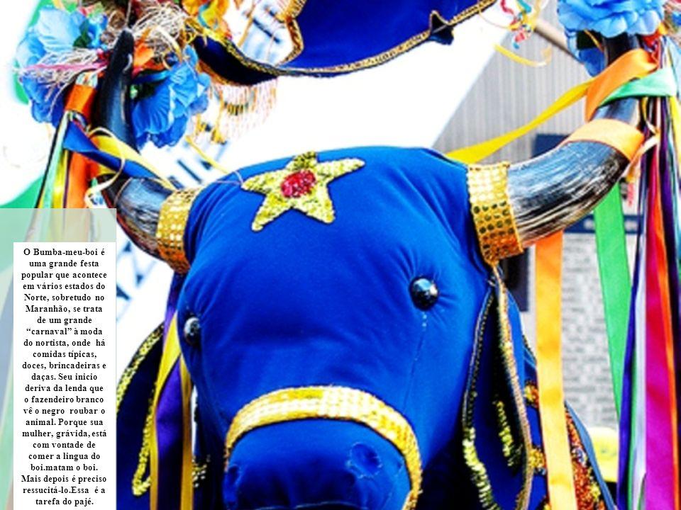 O Bumba-meu-boi é uma grande festa popular que acontece em vários estados do Norte, sobretudo no Maranhão, se trata de um grande carnaval à moda do nortista, onde há comidas típicas, doces, brincadeiras e daças.