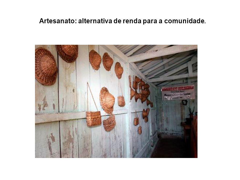 Artesanato: alternativa de renda para a comunidade.