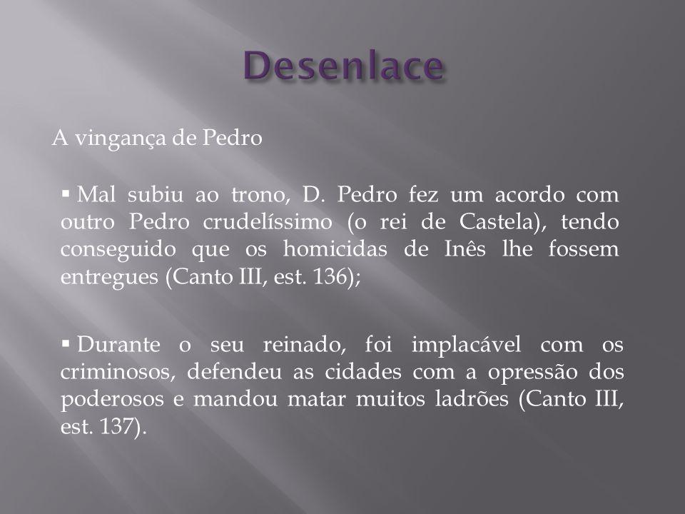 Desenlace A vingança de Pedro