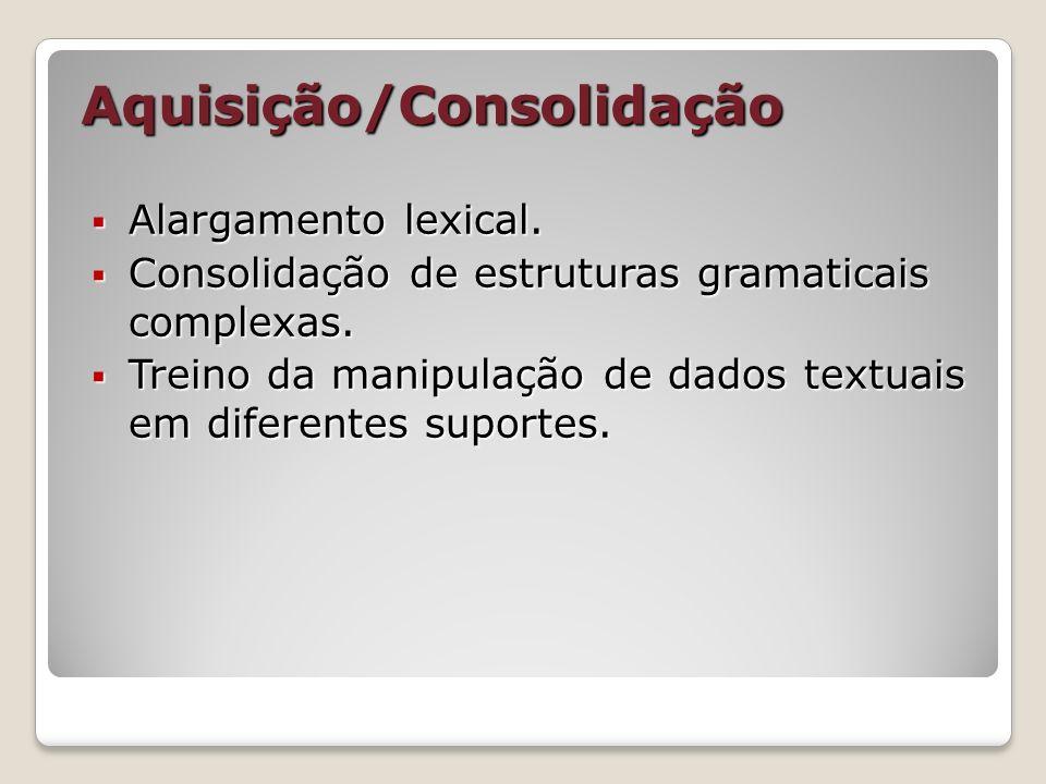 Aquisição/Consolidação