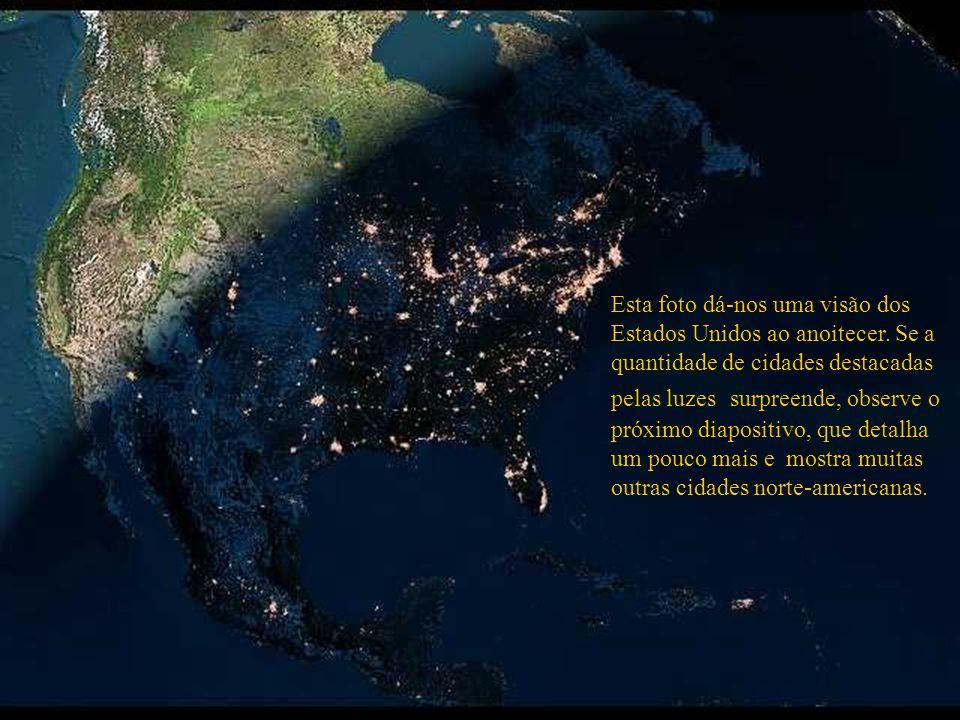Esta foto dá-nos uma visão dos Estados Unidos ao anoitecer