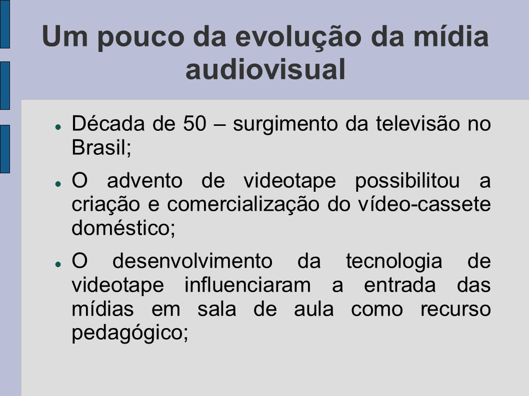 Um pouco da evolução da mídia audiovisual