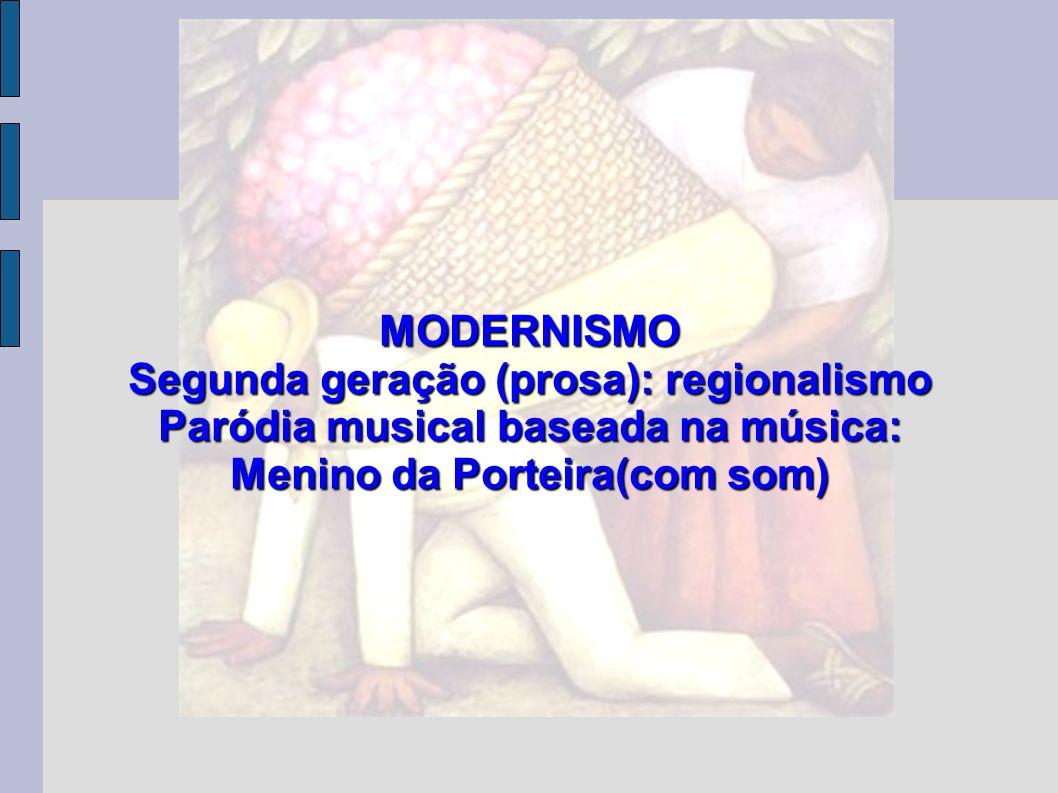 Segunda geração (prosa): regionalismo