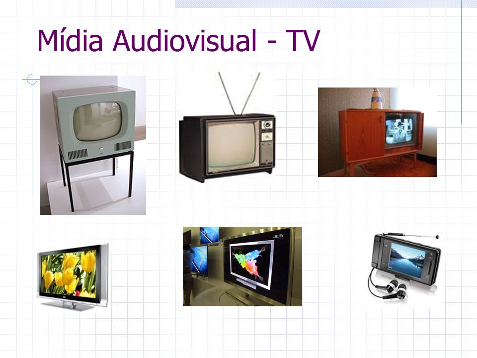 Mídia Audiovisual - TV