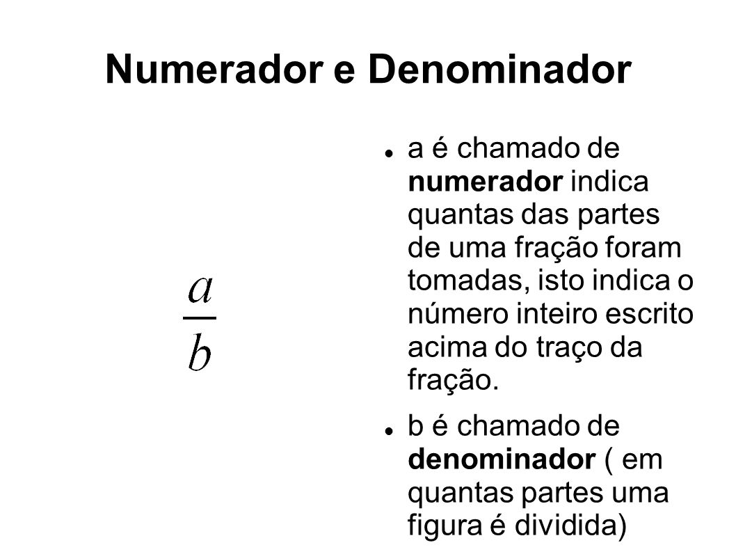 Numerador e Denominador