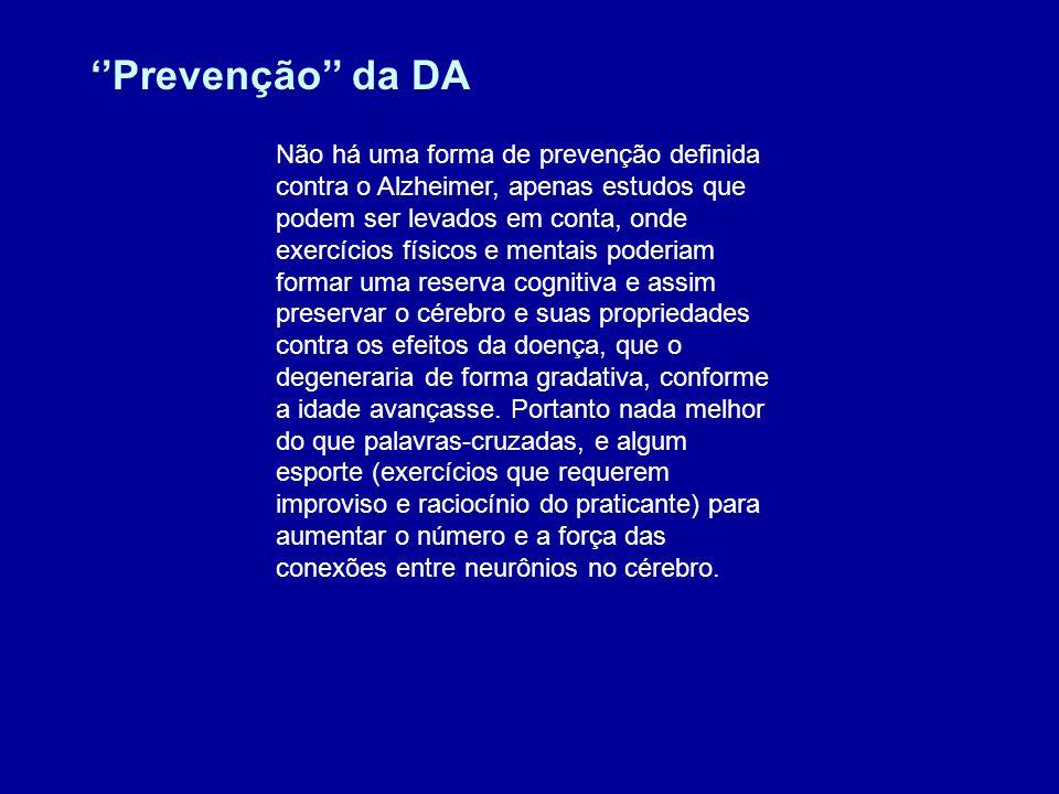 ''Prevenção'' da DA
