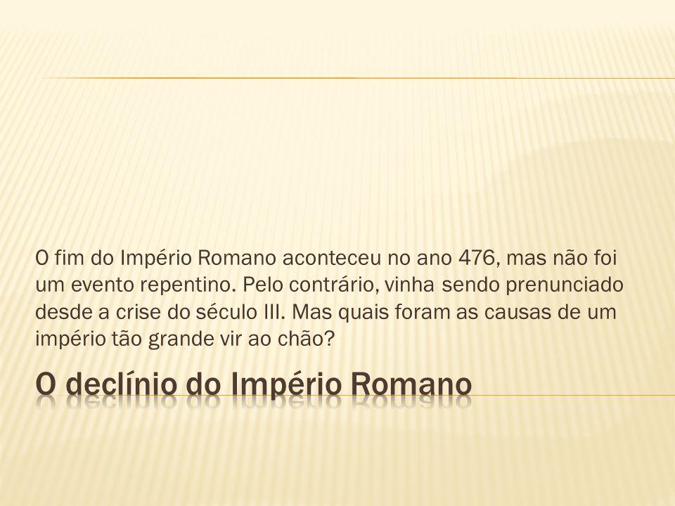 O declínio do Império Romano
