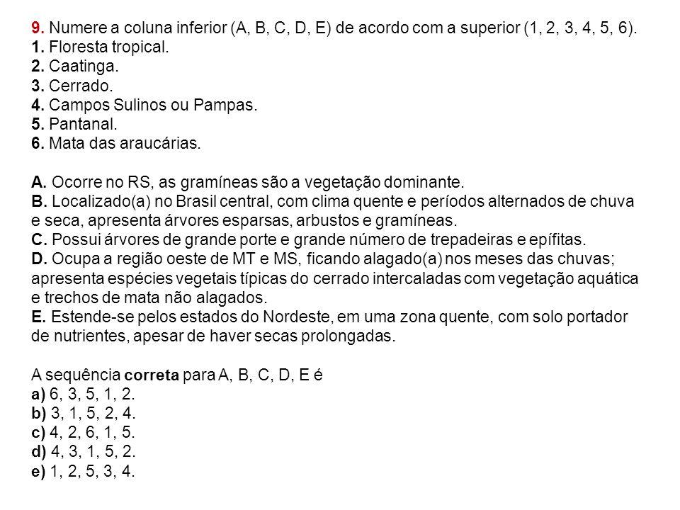 9. Numere a coluna inferior (A, B, C, D, E) de acordo com a superior (1, 2, 3, 4, 5, 6).
