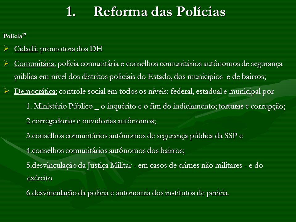 Reforma das Polícias Cidadã: promotora dos DH