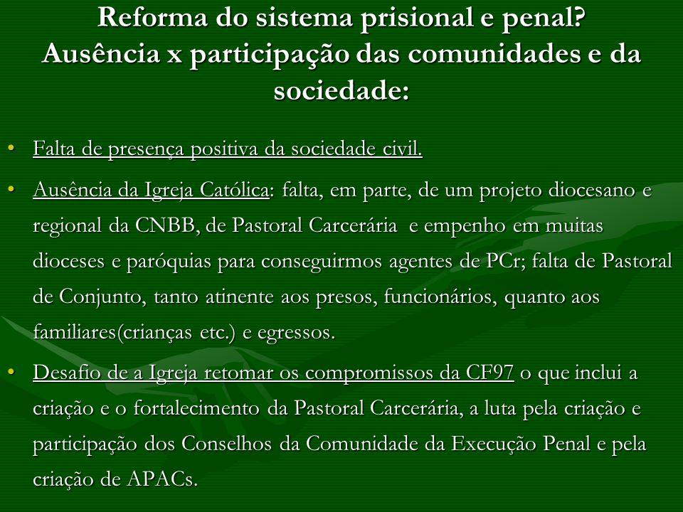 Reforma do sistema prisional e penal