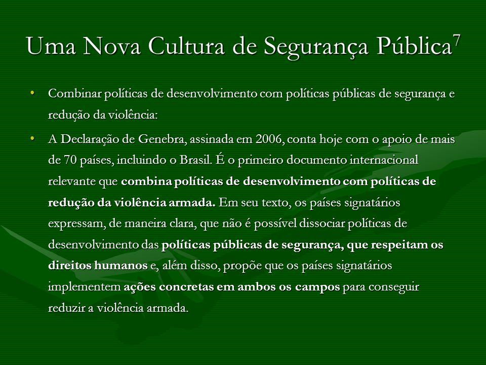 Uma Nova Cultura de Segurança Pública7