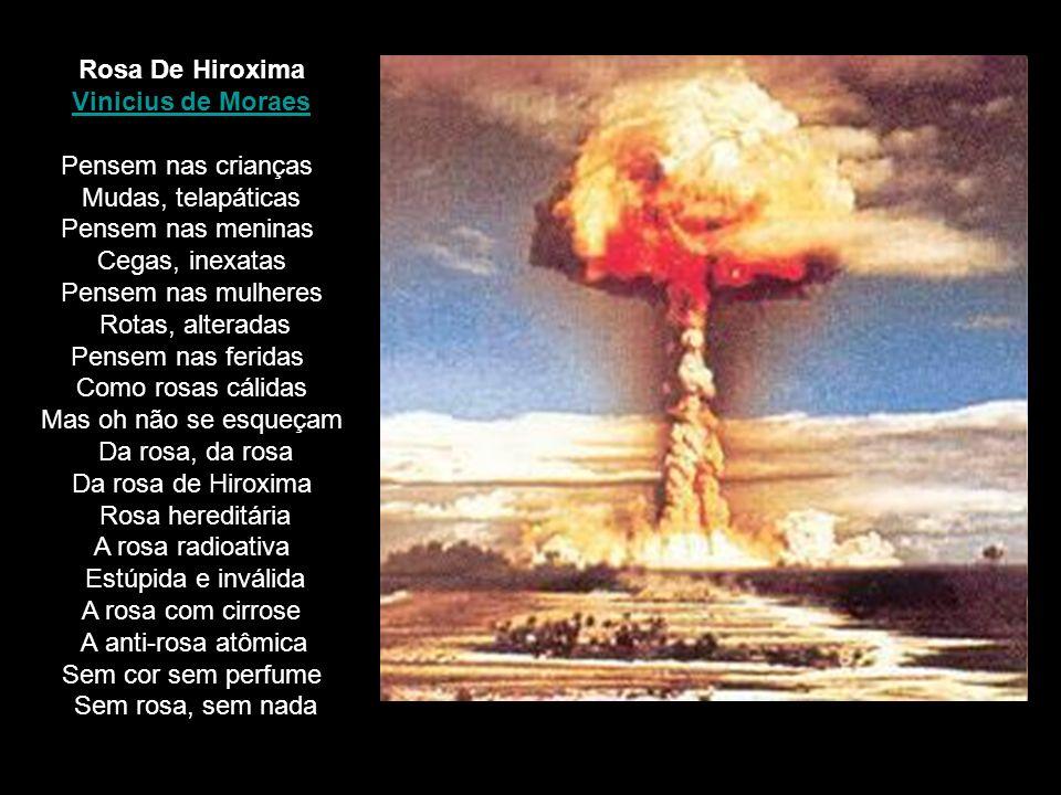 Rosa De Hiroxima Vinicius de Moraes