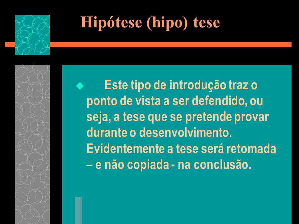Hipótese (hipo) tese