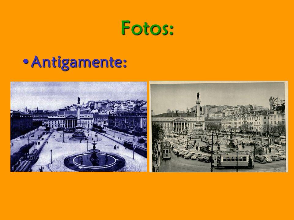 Fotos: Antigamente: