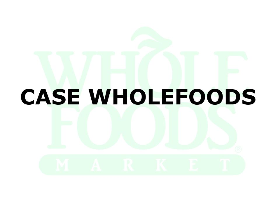 CASE WHOLEFOODS