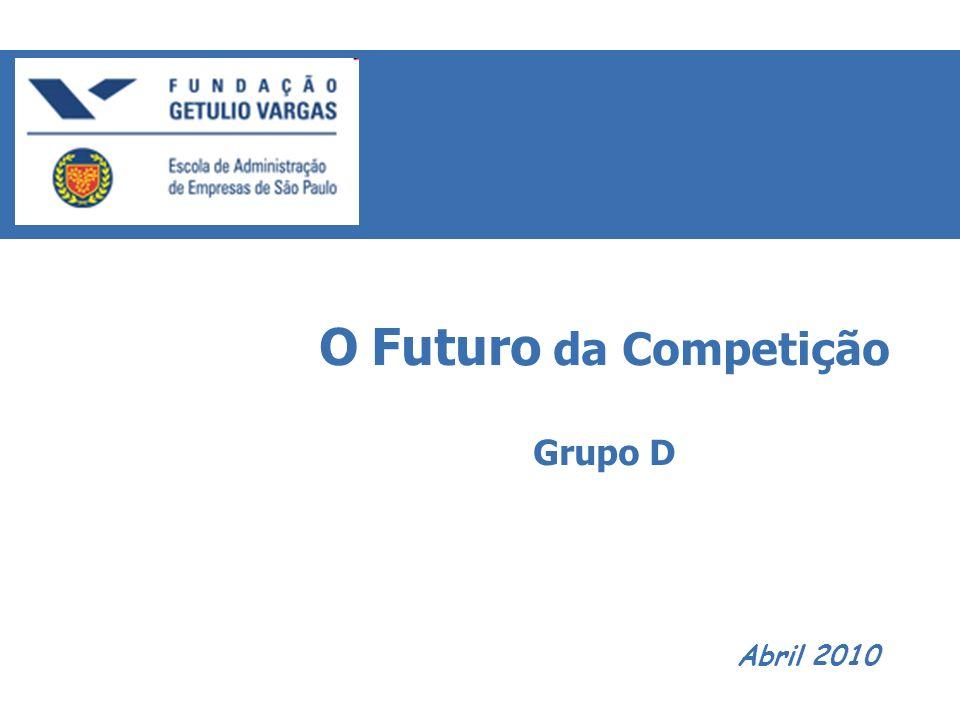 O Futuro da Competição Grupo D