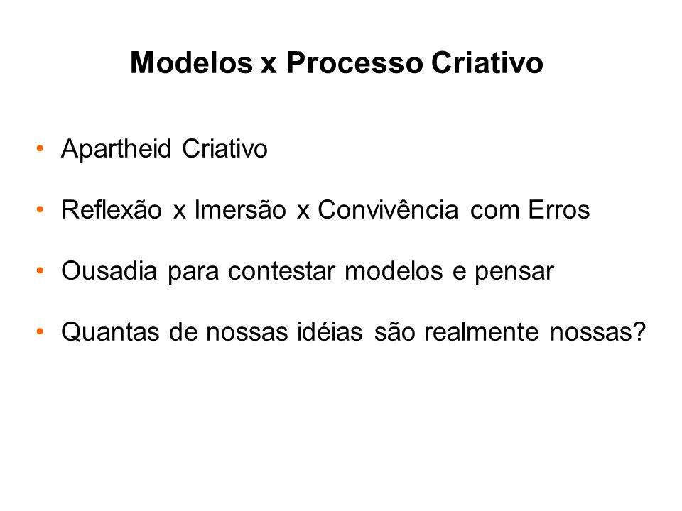 Modelos x Processo Criativo