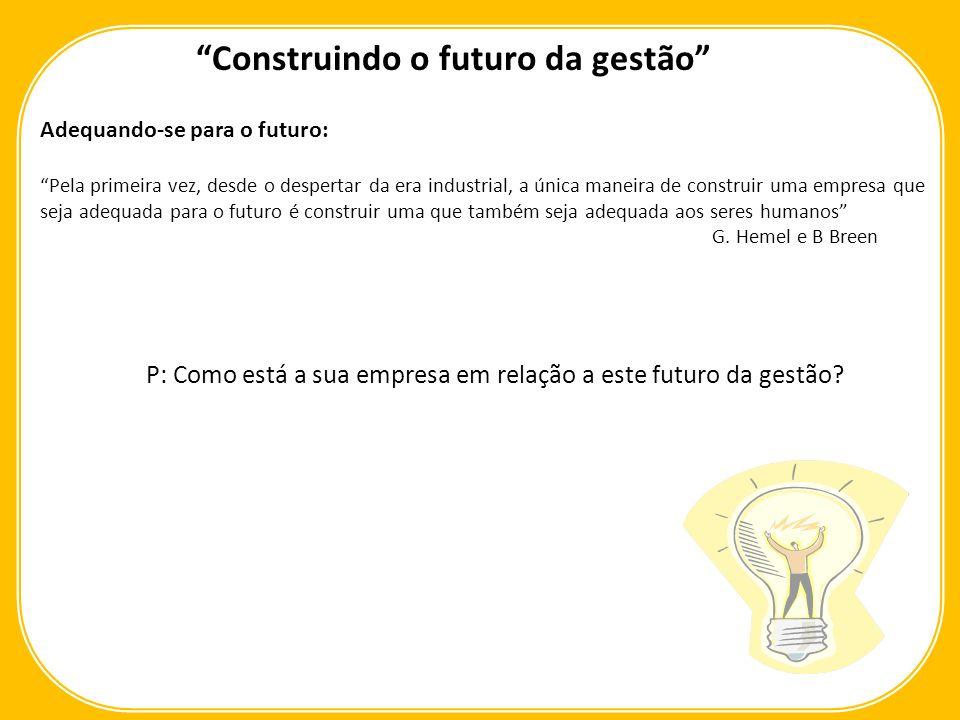 Construindo o futuro da gestão