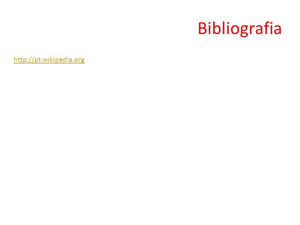 Bibliografia http://pt.wikipedia.org
