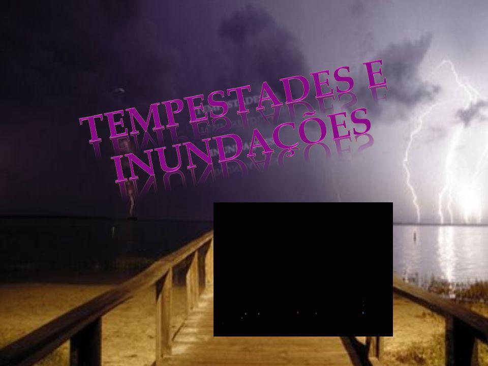 Tempestades e Inundações