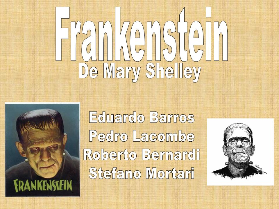 Frankenstein De Mary Shelley Eduardo Barros Pedro Lacombe Roberto Bernardi Stefano Mortari