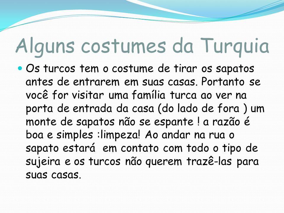 Alguns costumes da Turquia