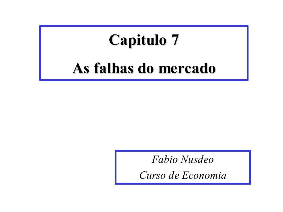 Capitulo 7 As falhas do mercado