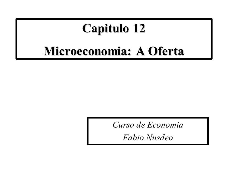 Capitulo 12 Microeconomia: A Oferta