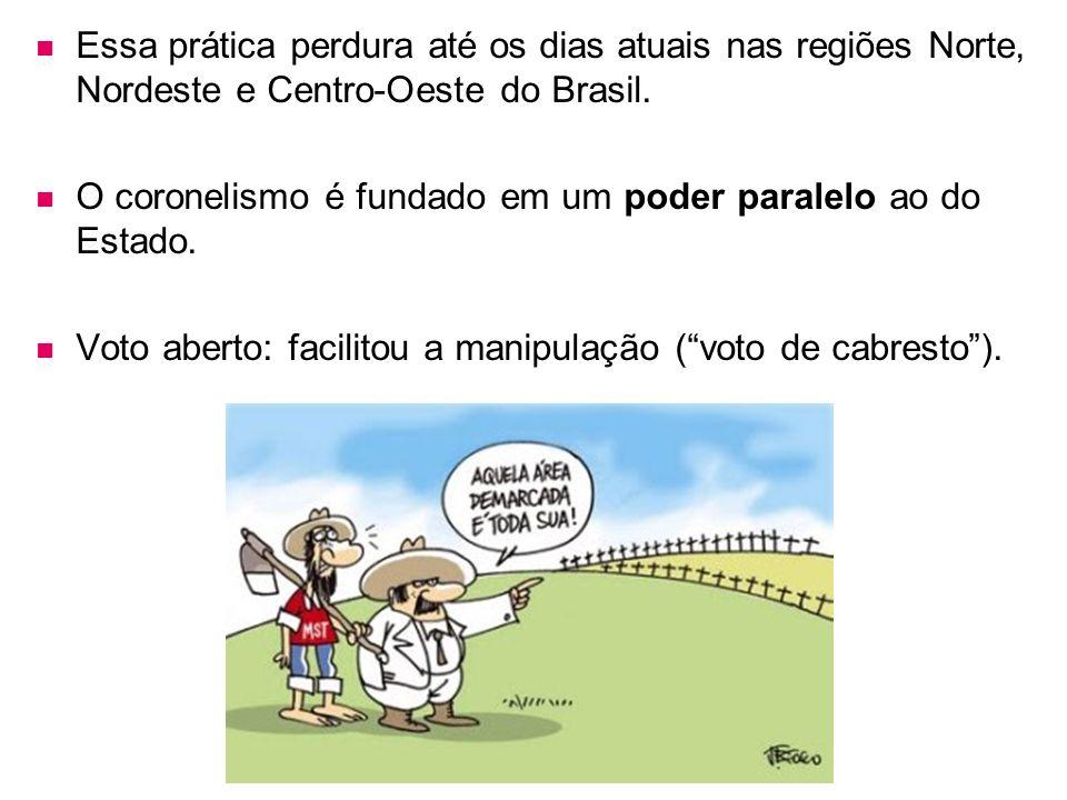 Essa prática perdura até os dias atuais nas regiões Norte, Nordeste e Centro-Oeste do Brasil.