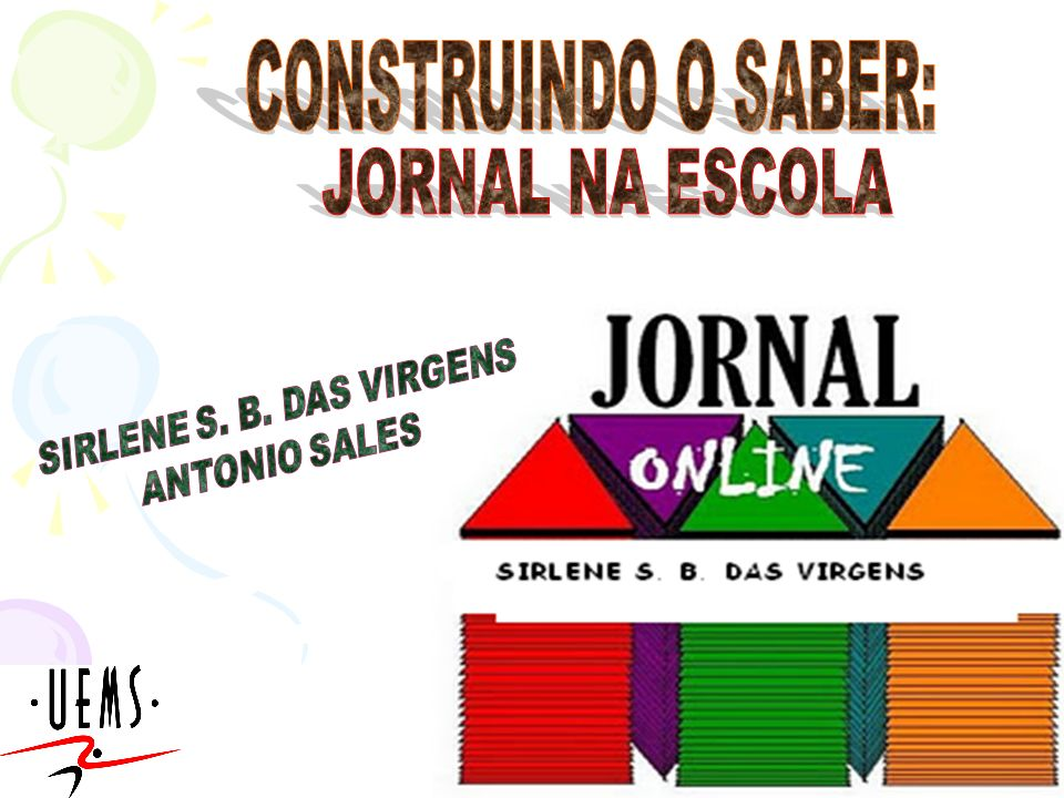 CONSTRUINDO O SABER: JORNAL NA ESCOLA