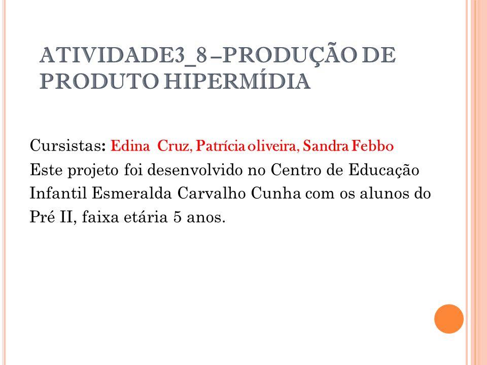 ATIVIDADE3_8 –PRODUÇÃO DE PRODUTO HIPERMÍDIA