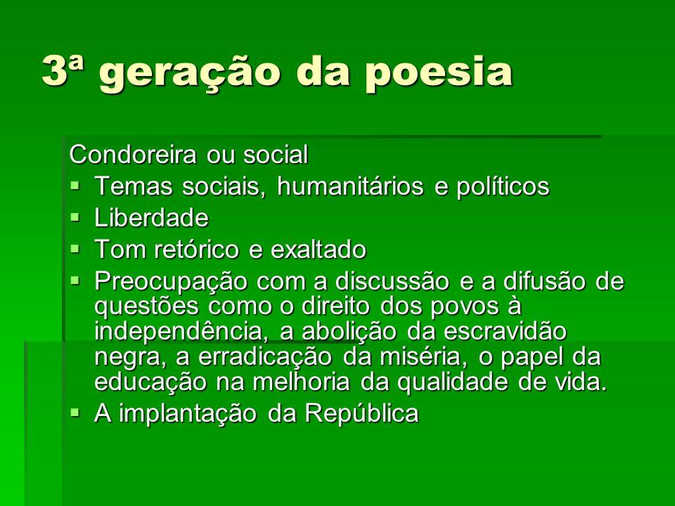 3ª geração da poesia Condoreira ou social