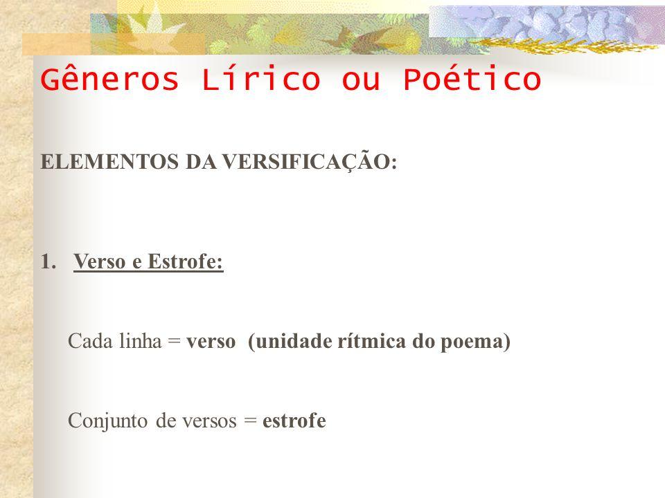 Gêneros Lírico ou Poético