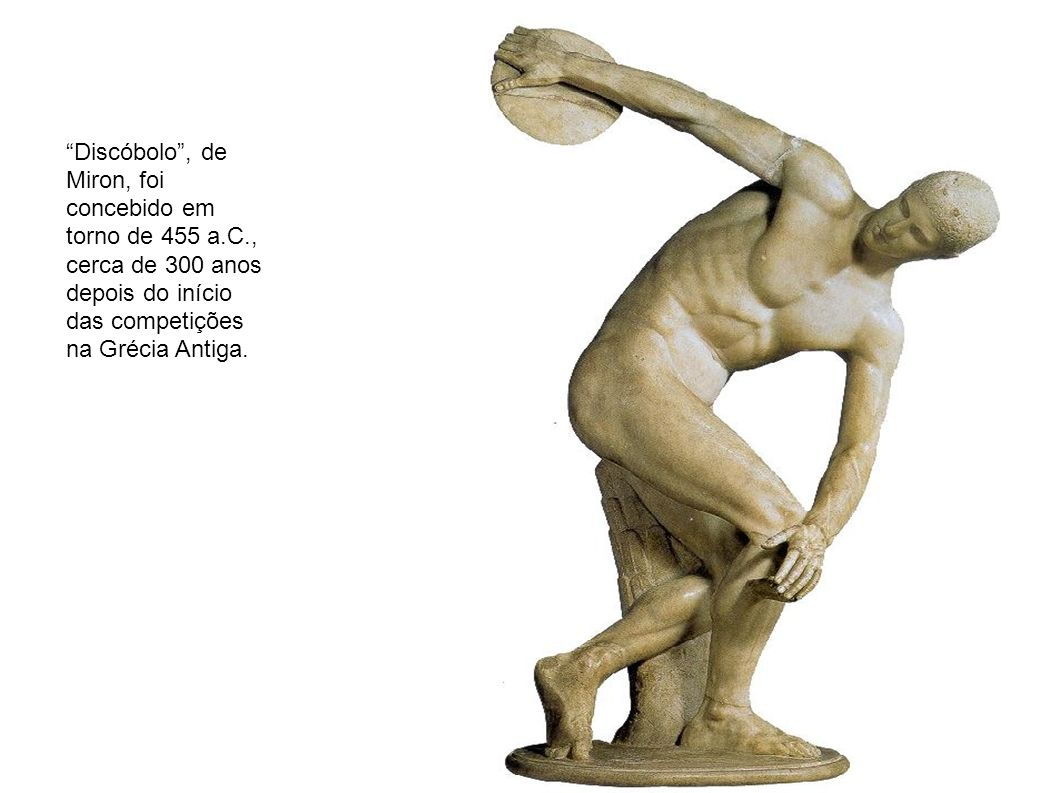 Discóbolo , de Miron, foi concebido em torno de 455 a. C