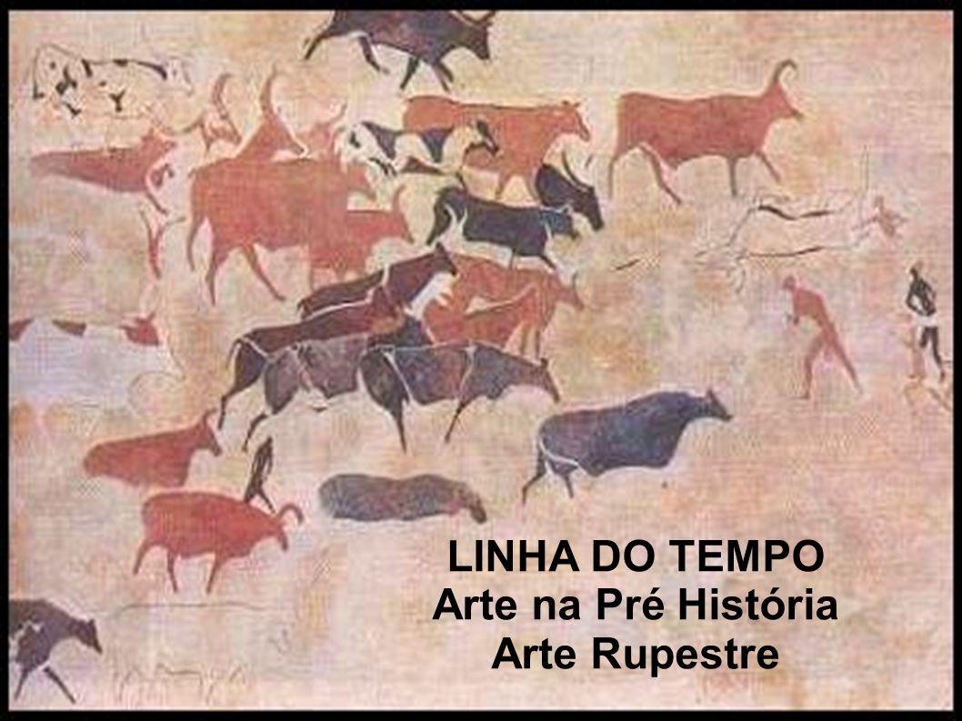LINHA DO TEMPO Arte na Pré História