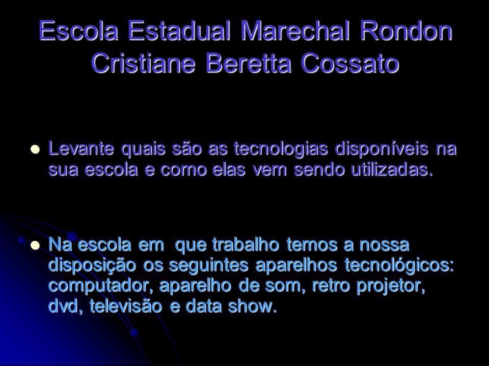 Escola Estadual Marechal Rondon Cristiane Beretta Cossato