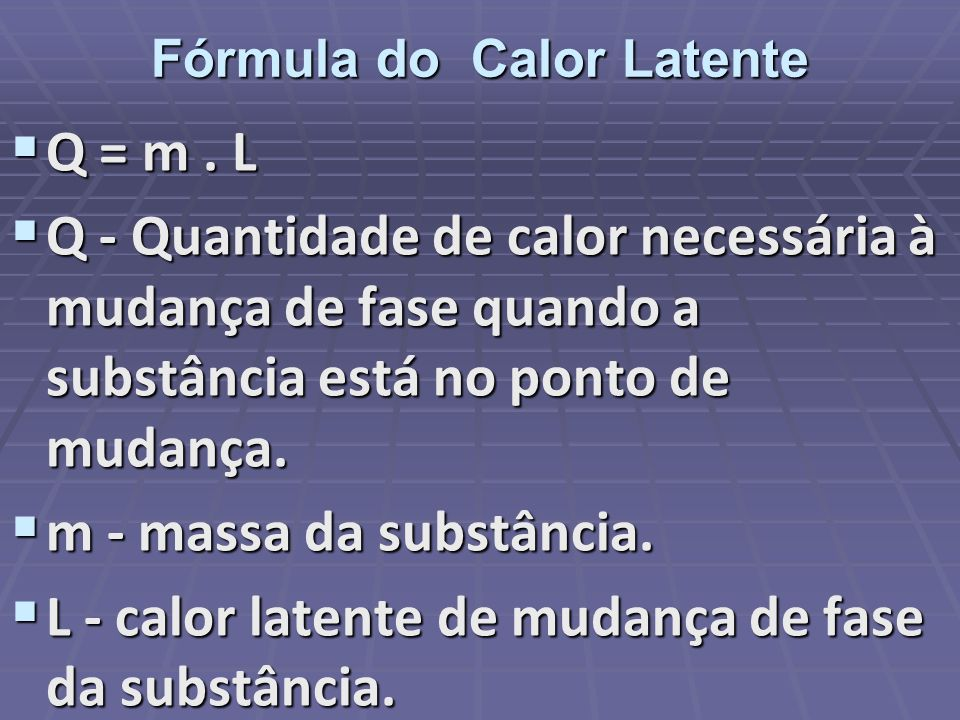 Fórmula do Calor Latente