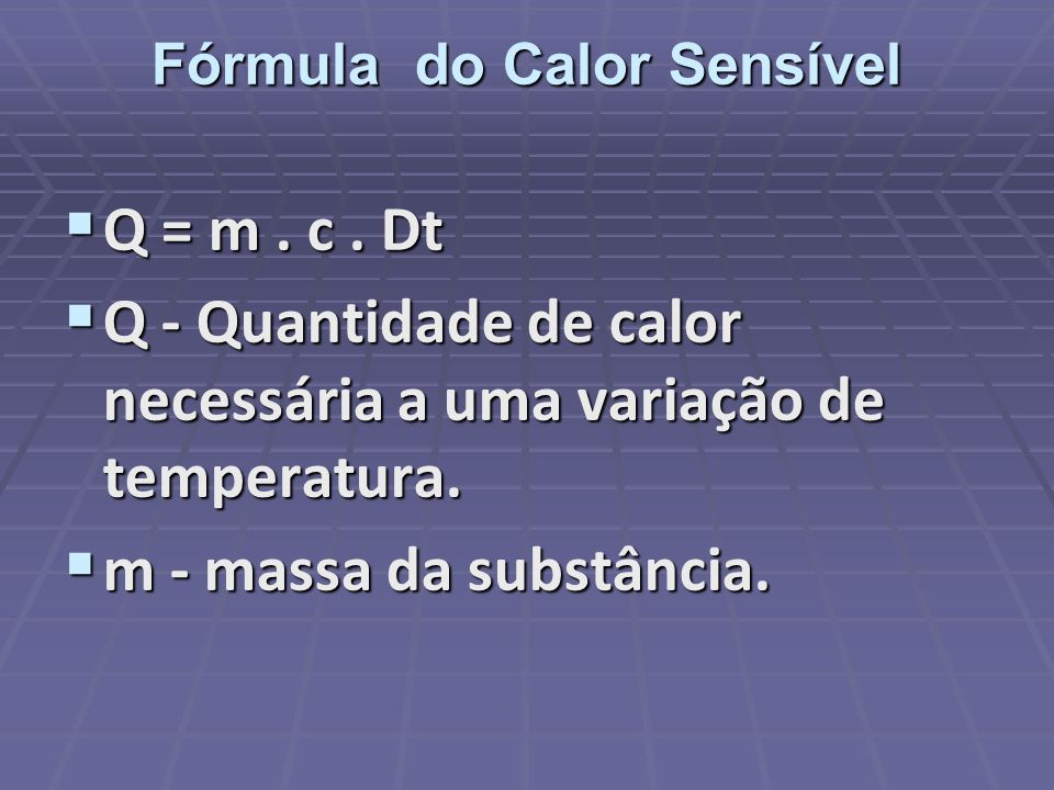 Fórmula do Calor Sensível