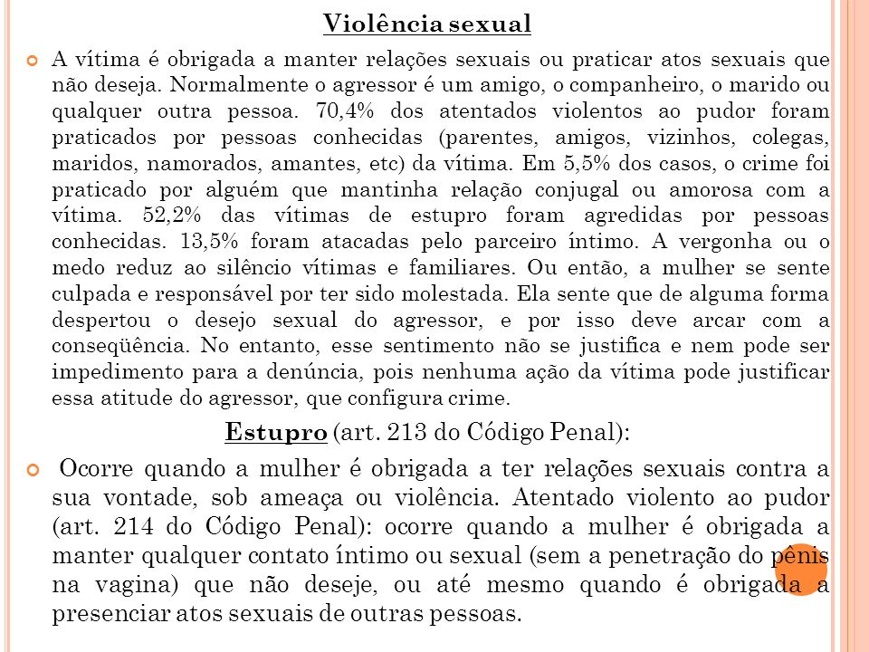 Estupro (art. 213 do Código Penal):