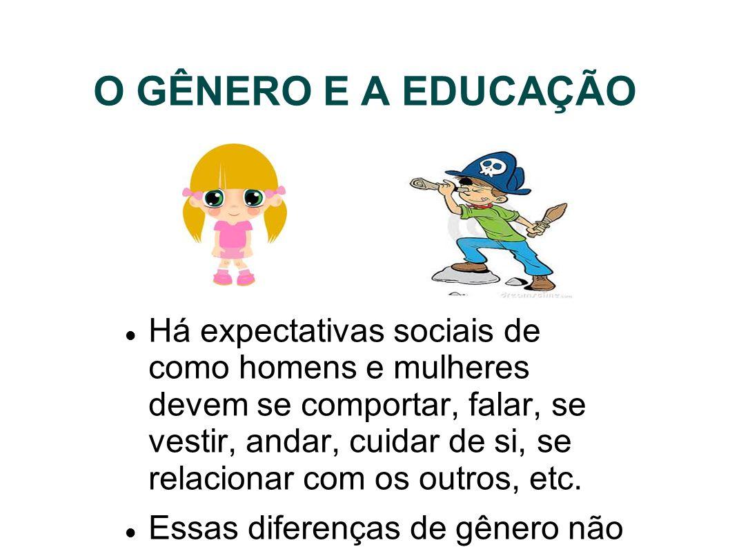 O GÊNERO E A EDUCAÇÃO
