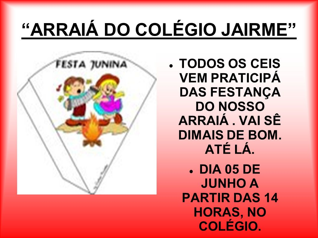 ARRAIÁ DO COLÉGIO JAIRME