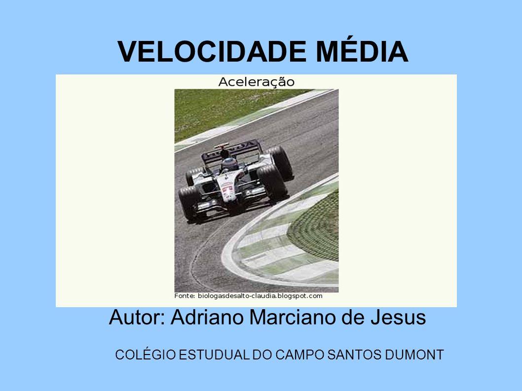 Autor: Adriano Marciano de Jesus