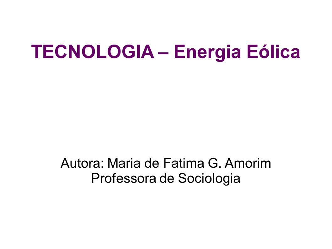 TECNOLOGIA – Energia Eólica