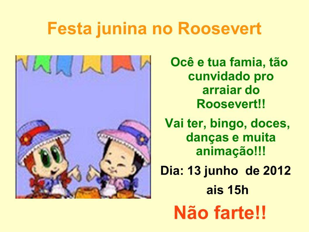 Festa junina no Roosevert