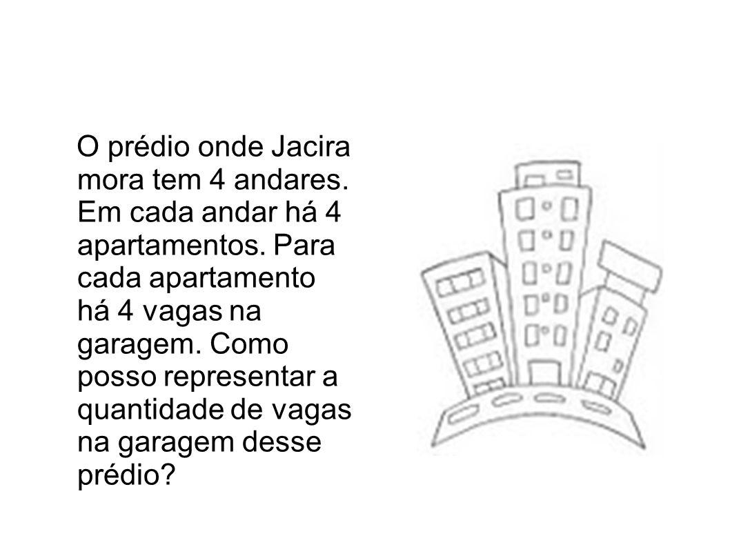 O prédio onde Jacira mora tem 4 andares