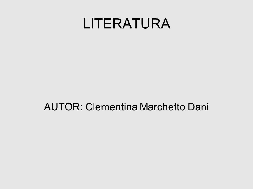AUTOR: Clementina Marchetto Dani