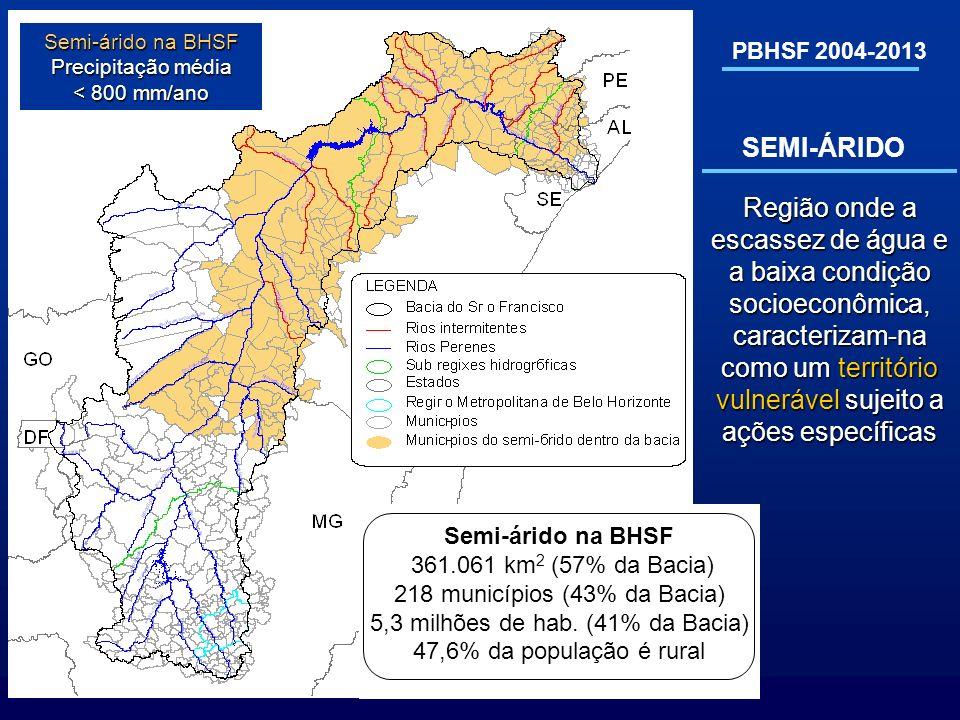 Semi-árido na BHSF Precipitação média. < 800 mm/ano. PBHSF 2004-2013. SEMI-ÁRIDO.